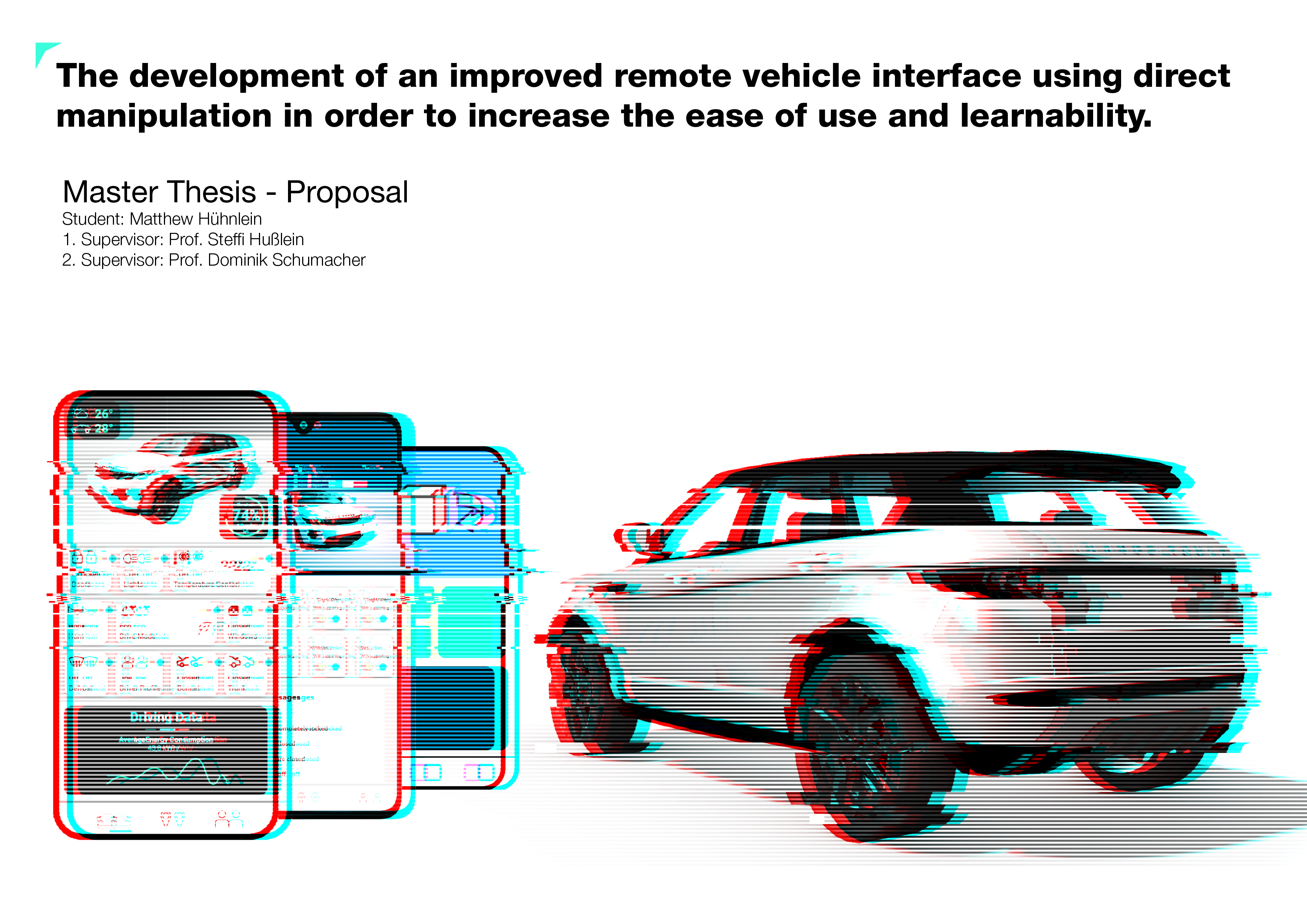 Master Proposal: The development of an improved remote vehicle interface using direct manipulation in order to increase the ease of use and learnability.